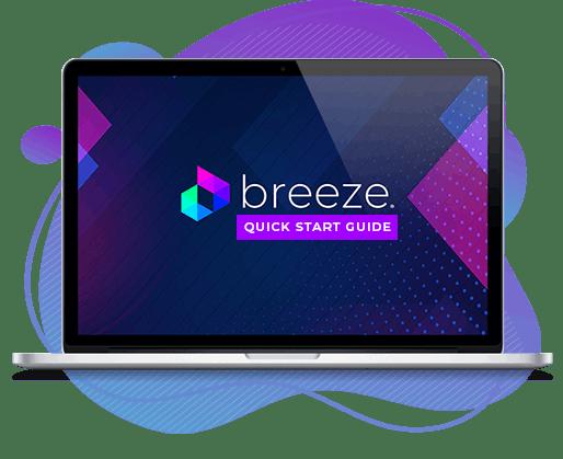 Breeze Quick Guide